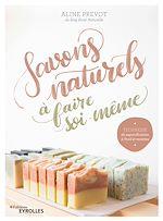 Téléchargez le livre :  Savons naturels à faire soi-même