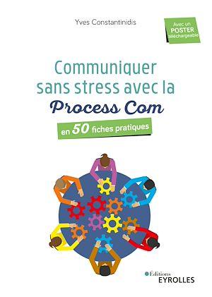 Téléchargez le livre :  Communiquer sans stress avec la Process Com