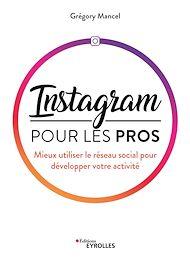 Téléchargez le livre :  Instagram pour les pros