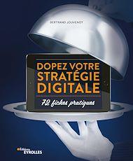 Téléchargez le livre :  Dopez votre stratégie digitale