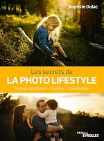 Download this eBook Les secrets de la photo lifestyle