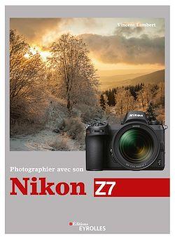 Download the eBook: Photographier avec son Nikon Z7