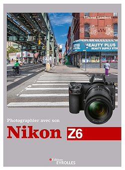 Download the eBook: Photographier avec son Nikon Z6