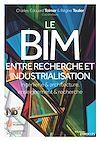 Télécharger le livre :  Le BIM entre recherche et industrialisation