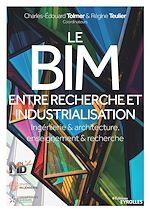 Téléchargez le livre :  Le BIM entre recherche et industrialisation