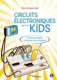 Téléchargez le livre :  Les circuits électriques pour les kids