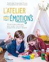 Télécharger le livre :  L'atelier des émotions