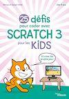 Télécharger le livre :  25 défis pour coder avec Scratch 3 pour les kids
