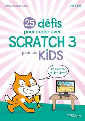 Téléchargez le livre :  25 défis pour coder avec Scratch 3 pour les kids
