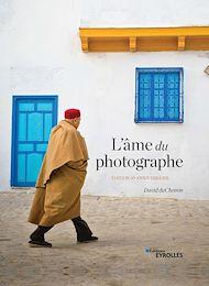Téléchargez le livre :  L'âme du photographe