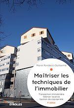 Download this eBook Maîtriser les techniques de l'immobilier