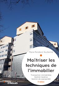 Téléchargez le livre :  Maîtriser les techniques de l'immobilier
