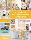 Télécharger le livre :  Le guide des entrepreneuses créatives