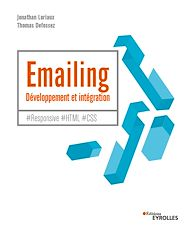 Téléchargez le livre :  Emailing : développement et intégration