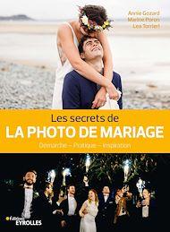 Téléchargez le livre :  Les secrets de la photo de mariage