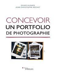 Téléchargez le livre :  Concevoir un portfolio de photographie