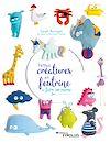 Télécharger le livre :  Petites créatures en feutrine à faire soi-même