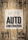 Télécharger le livre :  Guide de l'autoconstruction
