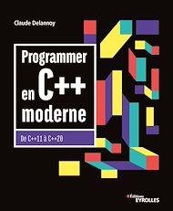 Téléchargez le livre :  Programmer en C++ moderne