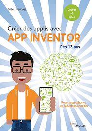 Téléchargez le livre :  Créer des applis avec App Inventor