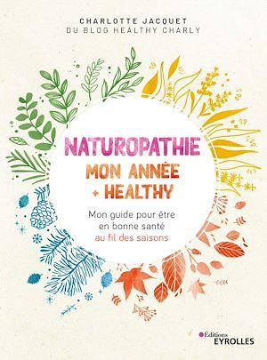 Téléchargez le livre :  Naturopathie : mon année + healthy