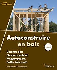 Téléchargez le livre :  Autoconstruire en bois, 2e édition