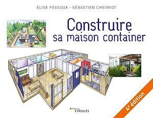 Téléchargez le livre :  Construire sa maison container