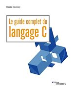 Téléchargez le livre :  Le guide complet du langage C
