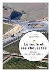Télécharger le livre :  La route et ses chaussées
