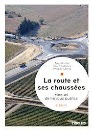 Téléchargez le livre :  La route et ses chaussées