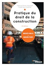 Téléchargez le livre :  Pratique du droit de la construction