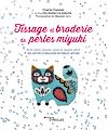 Télécharger le livre :  Tissage et broderie de perles miyuki