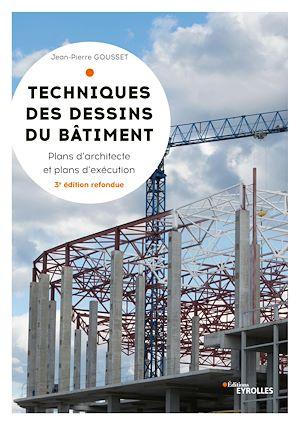 Téléchargez le livre :  Techniques des dessins du bâtiment
