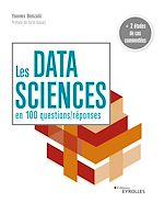 Téléchargez le livre :  Les data sciences en 100 questions/réponses