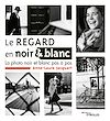 Télécharger le livre :  Le regard en noir et blanc
