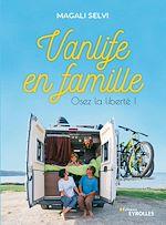 Téléchargez le livre :  Vanlife en famille