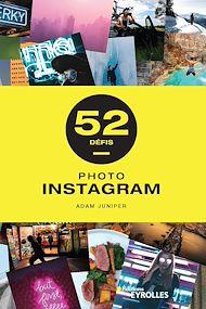Téléchargez le livre :  Photo instagram - 52 défis
