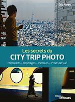 Download this eBook Les secrets du city trip photo