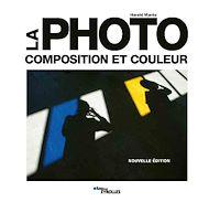 Téléchargez le livre :  La photo - composition et couleur