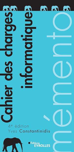 Téléchargez le livre :  Mémento - Cahier des charges informatique