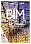 Télécharger le livre :  Le BIM et l'évolution des pratiques