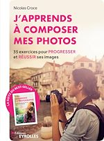 Download this eBook J'apprends à composer mes photos