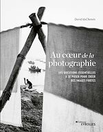 Download this eBook Au coeur de la photographie