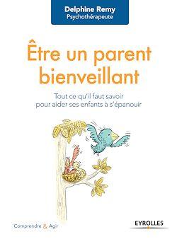 Être un parent bienveillant