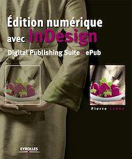 Téléchargez le livre :  Edition numérique avec InDesign
