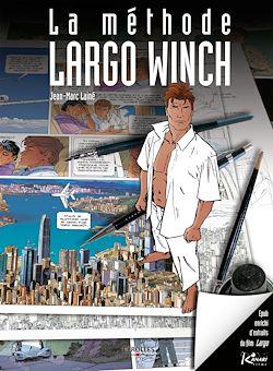 Download the eBook: La méthode Largo Winch (version enrichie)