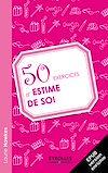 Télécharger le livre :  50 exercices d'estime de soi