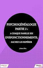 Téléchargez le livre :  Psychogénéalogie - Partie 2