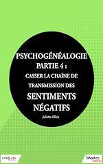 Téléchargez le livre :  Psychogénéalogie - Partie 4