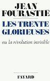 Télécharger le livre :  Les Trente Glorieuses